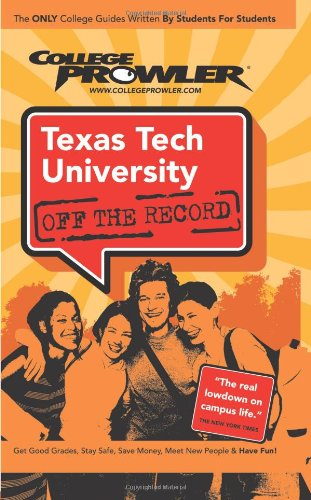 9781427402851: Texas Tech University: Off the Record (College Prowler)