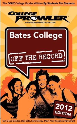 9781427403414: Bates College 2012: Off the Record