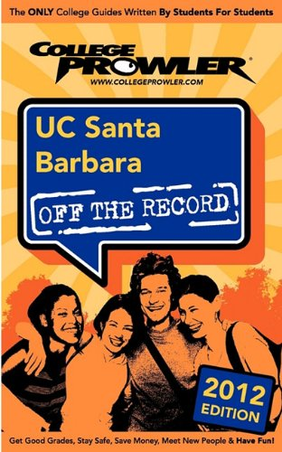 9781427406163: UC Santa Barbara 2012: Off the Record
