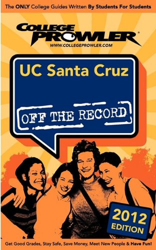 9781427406170: UC Santa Cruz 2012: Off the Record