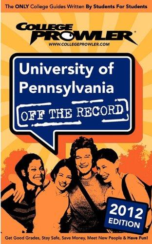9781427406552: University of Pennsylvania 2012: Off the Record