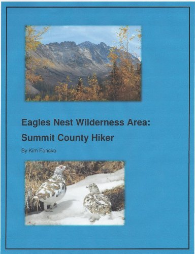 Greatest Hikes in Central Colorado: Summit and Eagle Counties: Kim Fenske, JD, MST