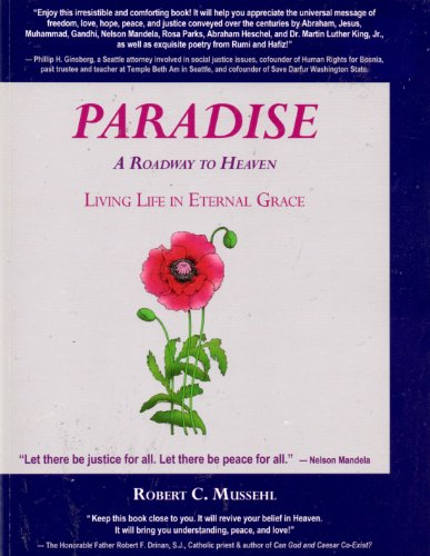 9781427602091: Paradise A Roadway to Heaven: Living Life in Eternal Grace