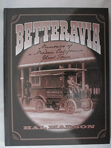 9781427602275: BETTERAVIA: Memories of a Modern California Ghost Town