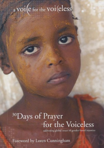 9781427604255: 30 Days of Prayer for the Voiceless: Addressing Global Issues of Gender-based Injustice (A Voice for the Voiceless)