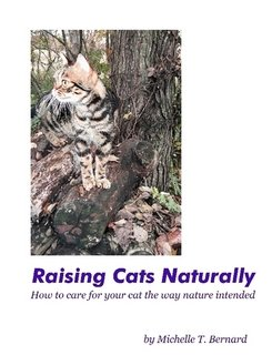 9781427605344: Raising Cats Naturally: How to care for your cat the way nature intended