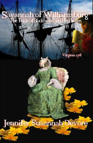 Savannah of Williamsburg: The Trials of Blackbeard: Jennifer Susannah Devore