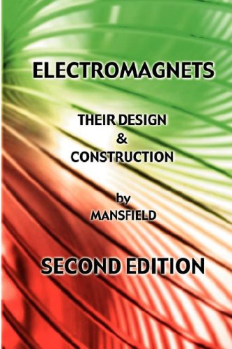 9781427615763: Electromagnets - Their Design and Construction (New Revised Edition)