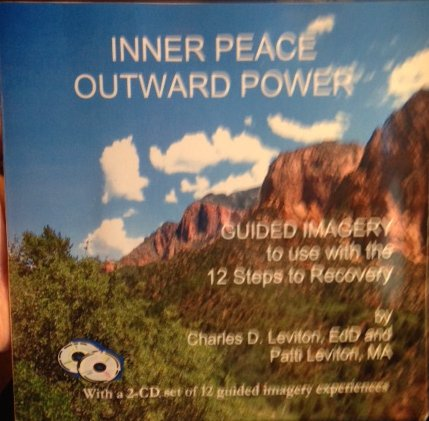 Inner Peace Outward Power Guided Imagery to: Charles D. Leviton;