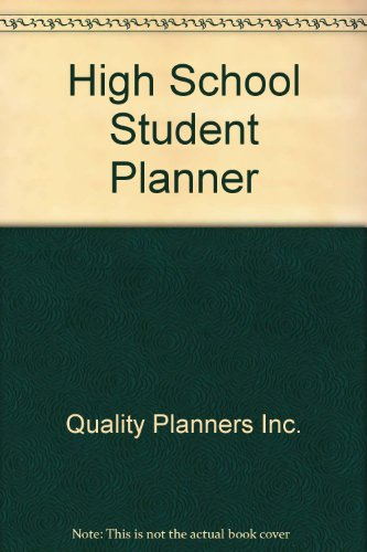 High School Student Planner: Quality Planners Inc.