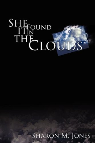 She Found It in the Clouds: Sharon M. Jones