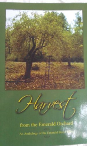 9781427619228: Harvest from the Emerald Orchard: An Anthology of the Emerald Street Poets