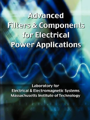 Advanced Filters Components for Electrical Power Applications: Massachusetts Institute Of ...