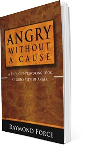 9781427619884: Angry Without a Cause - A Thought Provoking Look at God's View of Anger