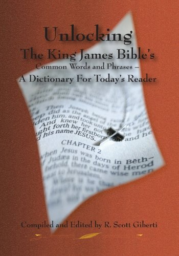 9781427620934: Unlocking The King James Bible's Common Words and Phrases - A Dictionary For Today's Reader