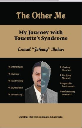 The Other Me: My Journey with Tourette's Syndrome: Esmail