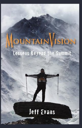 9781427621993: MountainVision Lessons Beyond The Summit