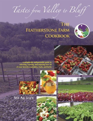 9781427622051: Tastes from Valley to Bluff: The Featherstone Farm Cookbook