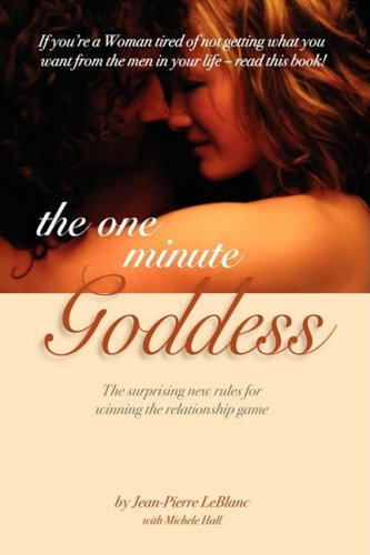 The One Minute Goddess - The surprising: Jean- Pierre LeBlanc,