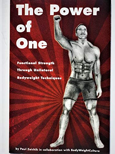 9781427624789: The Power of One: Functional Strength Through Unilateral Bodyweight Techniques