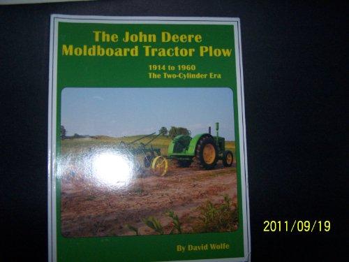 The John Deere Moldboard Tractor Plow -