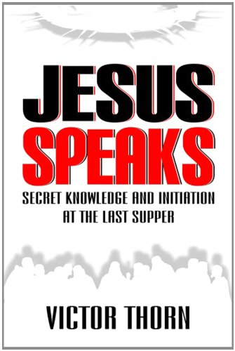 9781427630216: Jesus Speaks: Secret Knowledge and Initiation at the Last Supper