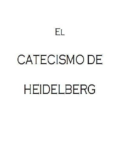 9781427633101: El Catecismo de Heidelberg