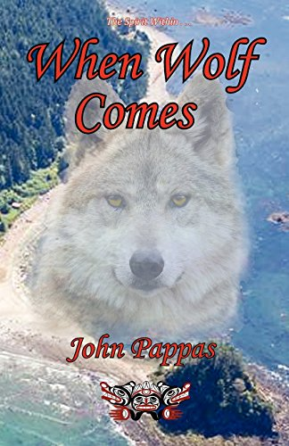 When Wolf Comes: John Anthony Pappas