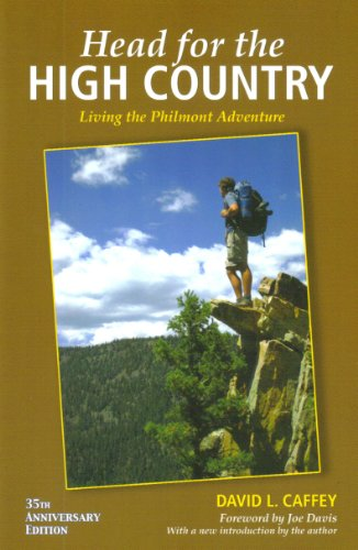 9781427636126: Head For The High Country: Living The Philmont Adventure (35th Anniversary Edition)