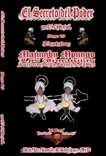 9781427638816: El Secreto del Poder Tomo 20: Tratado de Majumbu Npungos. Los Jimagüas, Portadores de La Fortuna y E