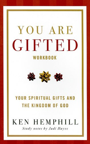9781427639202: You Are Gifted: Your Spiritual Gifts and the Kingdom of God