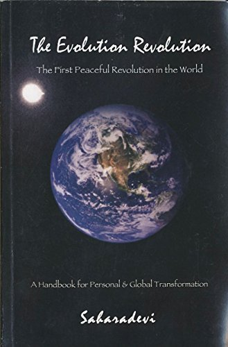 9781427645739: The Evolution Revolution: The First Peaceful Revolution in the World – a Handbook for Personal & Global Transformation