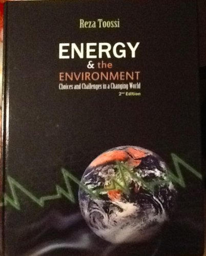 Energy and the Environment : Coices and: Reza Toossi