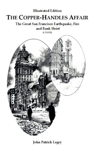 9781427650283: The Copper-Handles Affair: The Great San Francisco Earthquake, Fire and Bank Heist