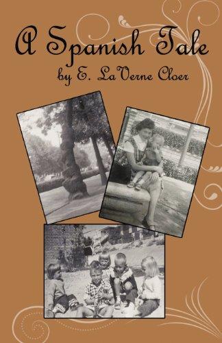 A Spanish Tale: Earline Laverne Sliva