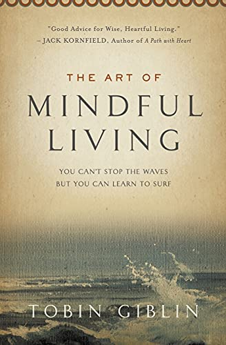 9781427650948: The Art of Mindful Living