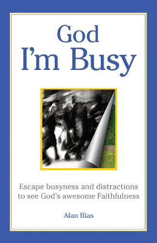 God I'm Busy: Alan Bias