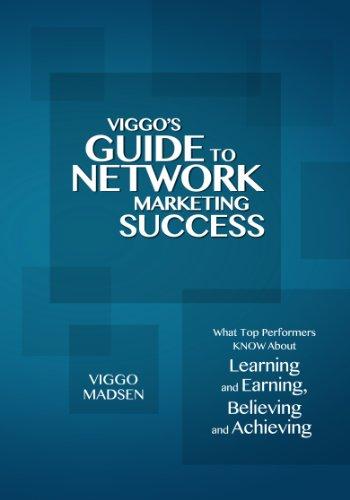 Viggo's Guide to Network Marketing Success (Viggo's Guide to Network Marketing Success; ...