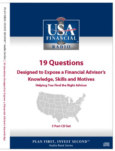 9781427654625: 19 Questions Designed to Expose a Financial Advisor's Knowledge, Skills, and Motives - Audio Book