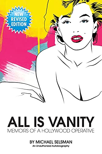9781427655165: All Is Vanity: Memoirs of a Hollywood Operative