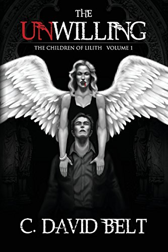 9781427695215: The Unwilling (The Children of Lilith, Volume 1)