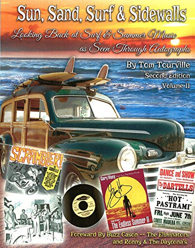 """9781427696380: """"Sun, Sand, Surf & Sidewalls-Looking Back At Surf & Summer Music As Seen Through Autographs Volume II-Second Edition"""""""