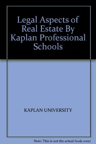 9781427704504: Legal Aspects of Real Estate By Kaplan Professional Schools
