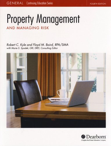 Dearborn Real Estate Education Property Management and Managing Risk 4th Edition: Robert C. Kyle; ...