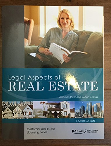 Legal Aspects of Real Estate. 8th Edition: William H. Pivar