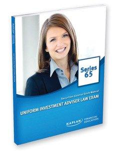 Kaplan Series 65 Securities License Exam Manual: Kaplan Financial Education