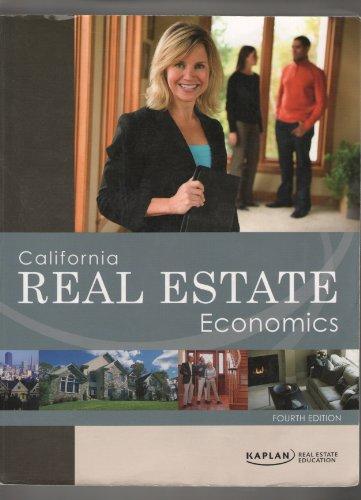 9781427724458: California Real Estate Economics-Fourth Edition