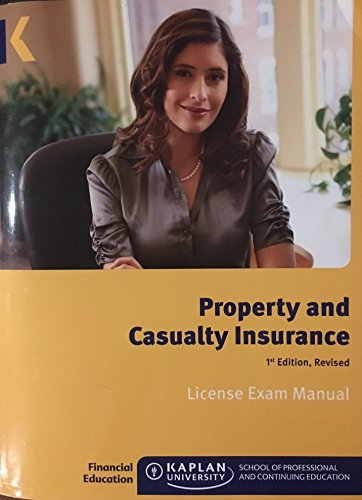Property and Casualty Insurance License Exam Manual,