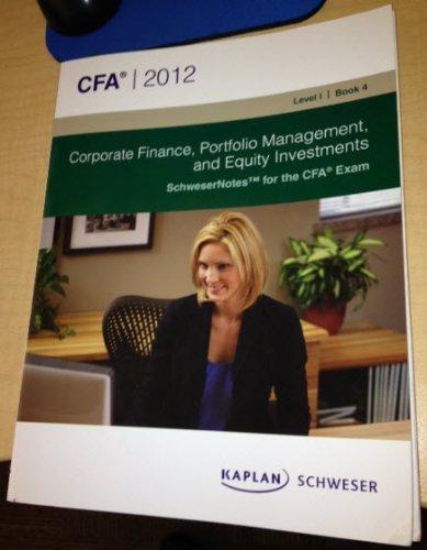 CFA 2012 Fixed Income, Derivatives, and Alternative: Kaplan Schweser