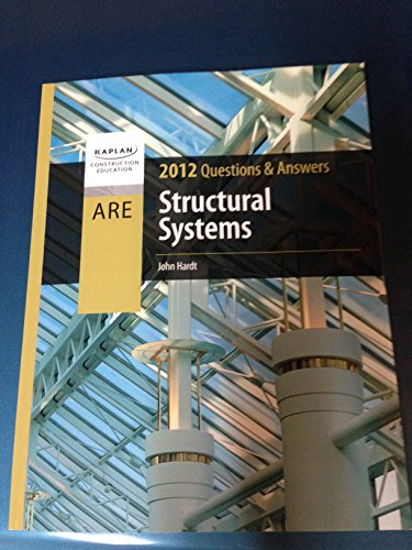 9781427737359: Structural Systems Questions & Answers, 2012 Edition (Structural Systems Questions & Answers, 2012 Edition)